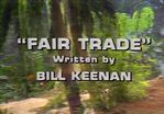 Land of the Lost: Fair Trade