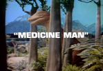 Land of the Lost: Medicine Man