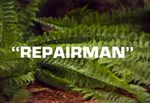 Land of the Lost: Repairman