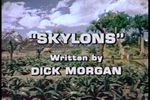 Land of the Lost: Skylons