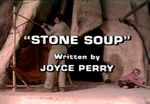 Land of the Lost: Stone Soup