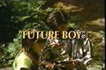 Land of the Lost: Future Boy